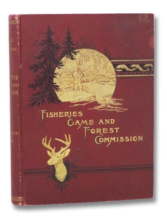 First Annual Report of the Commissioners of Fisheries, Game and Forests of the State of New York, Davis, Barnetd H.