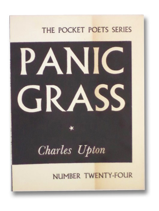 Panic Grass (The Pocket Poets Series Number Twenty-Four [24]), Upton, Charles