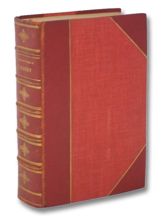 The Complete Works of O. Henry: Authentic Edition (De Luxe Edition), Henry, O. [William Sydney Porter]; Phelps, William Lyon