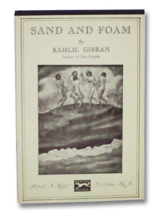 Sand and Foam: A Book of Aphorisms, Gibran, Kahlil