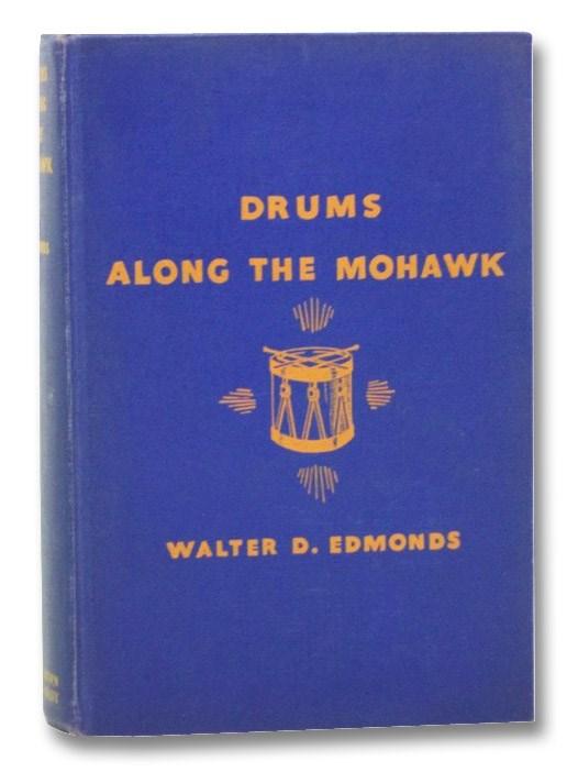 Drums Along the Mohawk, Edmonds, Walter D. [Dumaux]