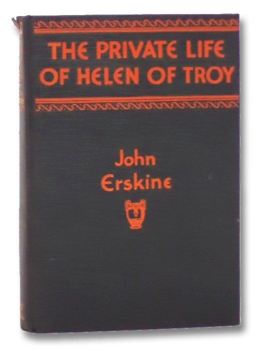 The Private Life of Helen of Troy, Erskine, John