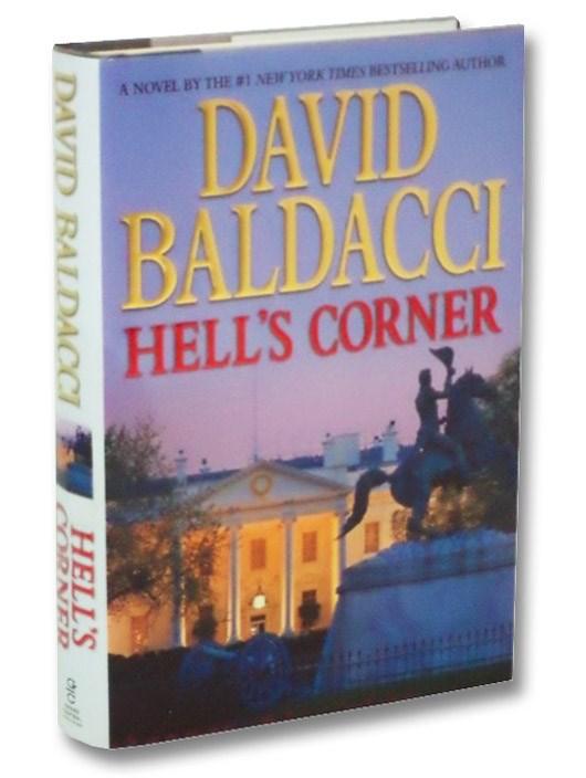 Hell's Corner (Camel Club, Book 5), Baldacci, David