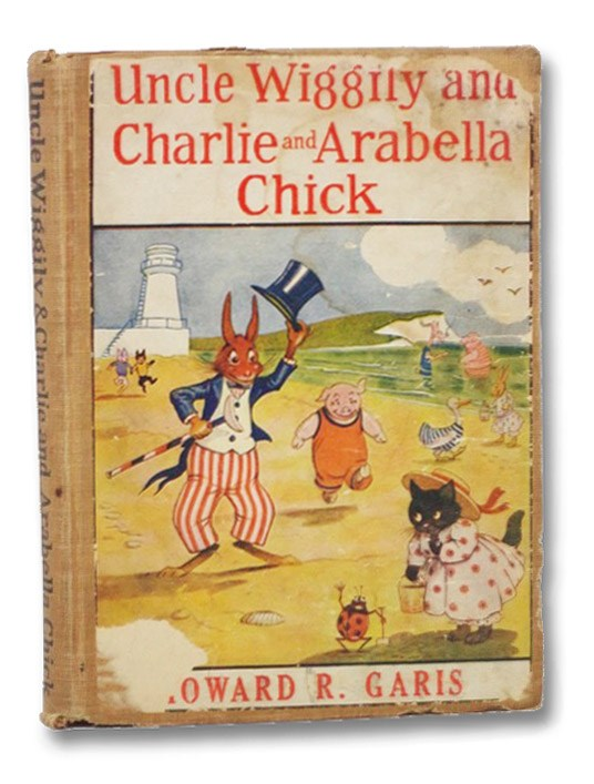 Uncle Wiggily and Charlie and Arabella Chick, Garis, Howard R.