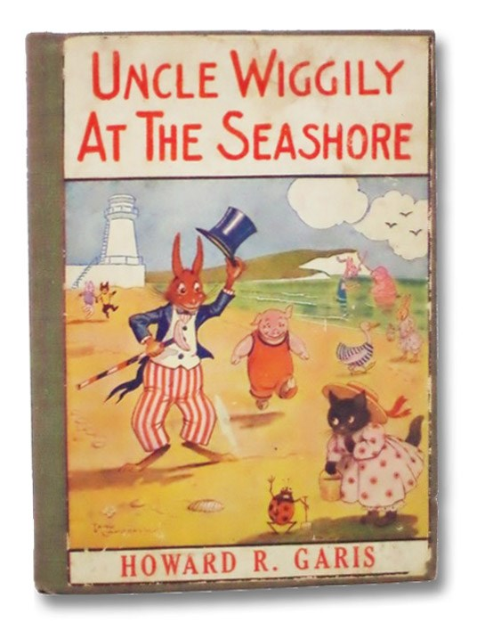 Uncle Wiggily at the Seashore (Bedtime Stories), Garis, Howard R.