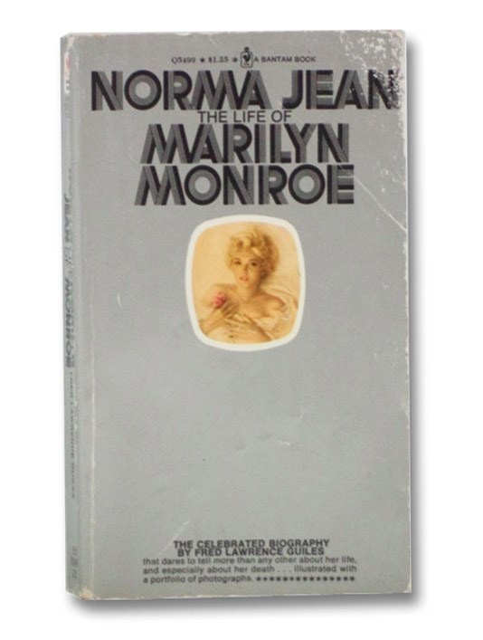 Norma Jean: The Life of Marilyn Monroe, Guiles, Fred Lawrence
