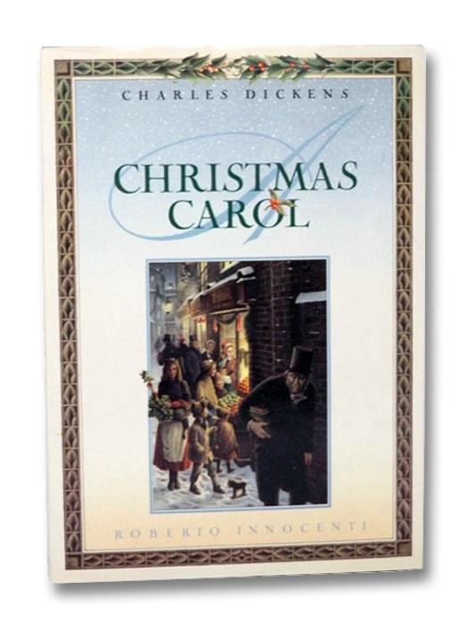 Christmas Carol, Dickens, Charles; Innocenti, Roberto