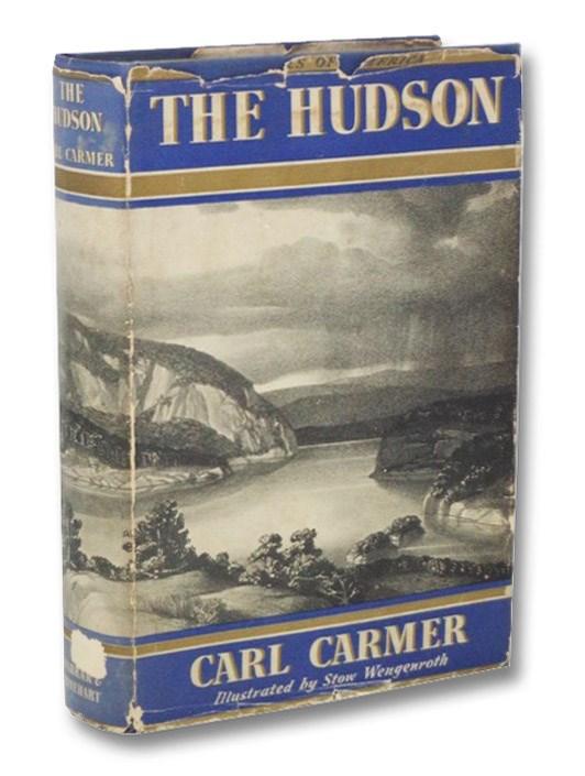 The Hudson (The Rivers of America), Carmer, Carl; Skinner, Constance Lindsay