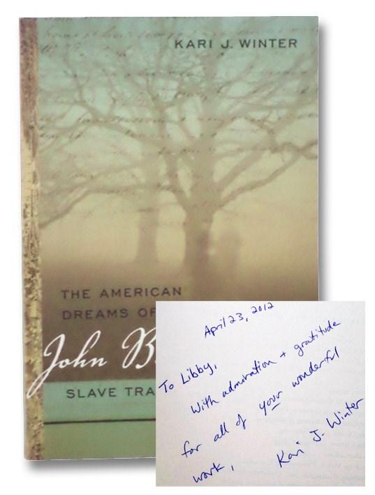 The American Dreams of John B. Prentis, Slave Trader, Winter, Kari J.