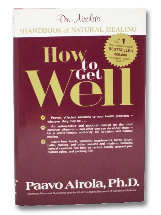 How to Get Well, Airola, Paavo