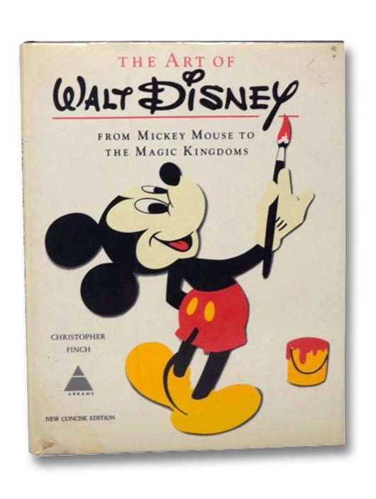 The Art Of Walt Disney: New Concise Edition, Finch, Christopher
