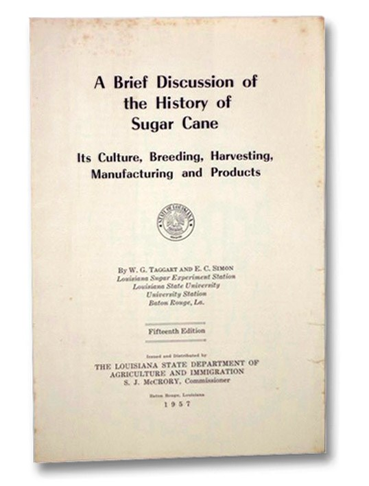 A Brief Discussion of the History of Sugar Cane, Taggart, William Gilbert
