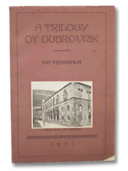 A Trilogy of Dubrovnik, Vojnovich, Ivo