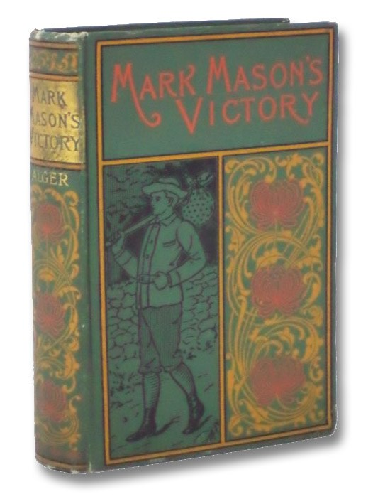 Mark Mason's Victory: The Trials and Triumphs of a Telegraph Boy, Alger, Horatio, Jr.
