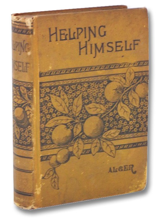 Helping Himself; or, Grant Thornton's Ambition., Alger, Horatio, Jr.