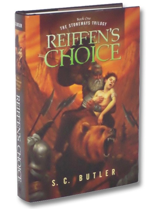 Reiffen's Choice (The Stoneways Trilogy Book One [1]), Butler, S.C.
