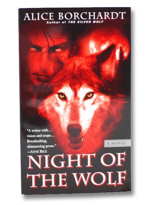 Night of the Wolf, Borchardt, Alice