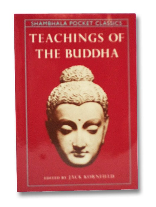 Teachings of the Buddha (Shambhala Pocket Classics), Kornfield, Jack; Fronsdal, Gil