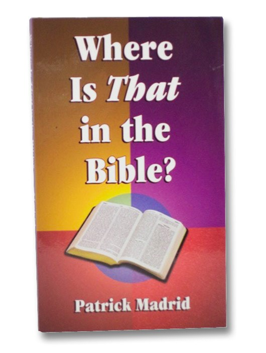 Where is That in the Bible?, Madrid, Patrick