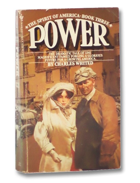 Power (The Spirit of America, Book 3), Whited, Charles