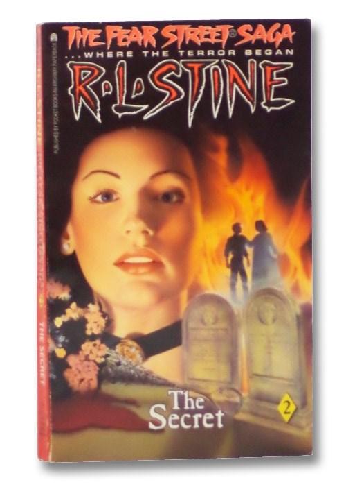 The Secret (The Fear Street Saga, Book 2), Stine, R.L.