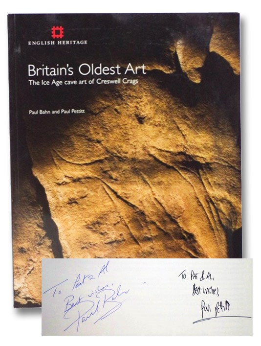 Britain's Oldest Art: The Ice Age Cave Art of Creswell Crags (English Heritage), Bahn, Paul; Pettitt, Paul