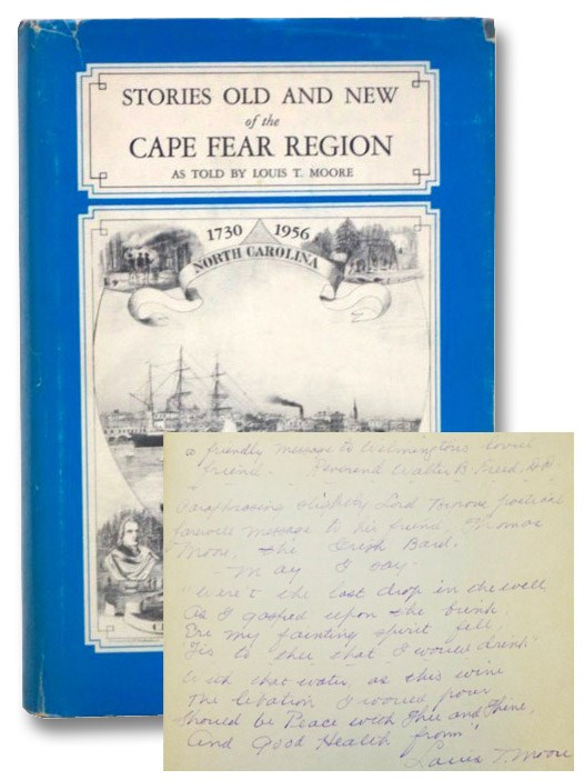 Stories Old and New of the Cape Fear Region [with] Beautiful Oakdale [Pamphlet] [with] TLS from Author to Local Pastor, Moore, Louis T.