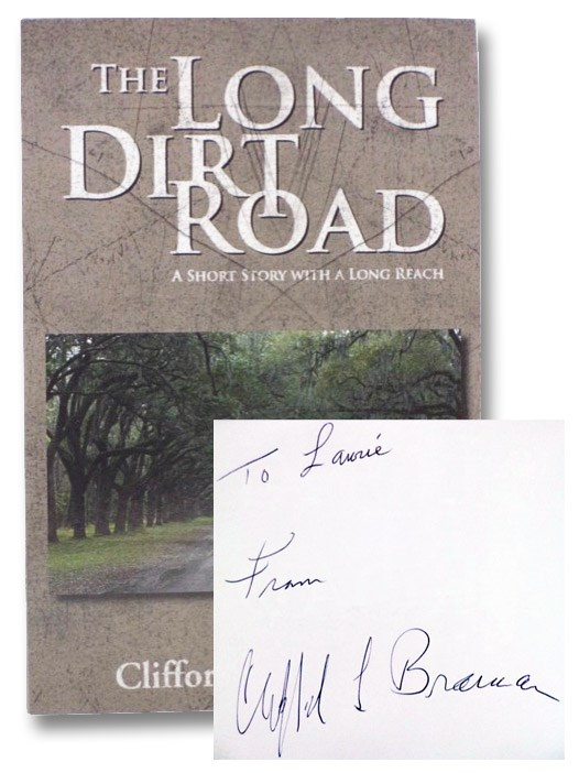 Image for The Long Dirt Road: A Short Story with a Long Reach