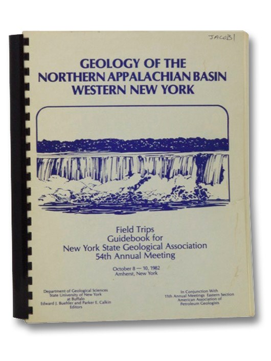 Image for Geology of the Northern Appalachian Basin Western New York (Field Trips Guidebook for New York State Geological Association 54th Annual Meeting)