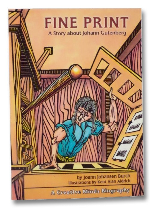 Image for Fine Print: A Story about Johann Gutenberg (A Creative Minds Biography)