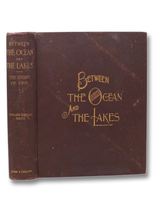 Image for The Story of Erie: Between the Ocean and the Lakes