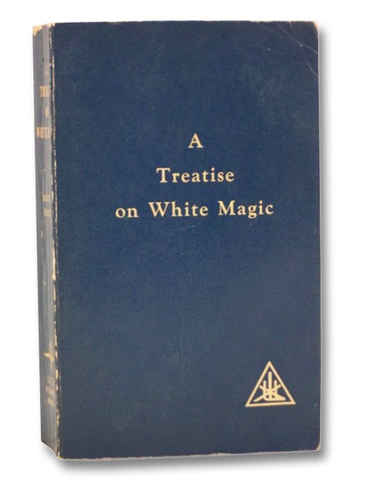 Image for A Treatise on White Magic: Or, the Way of the Disciple