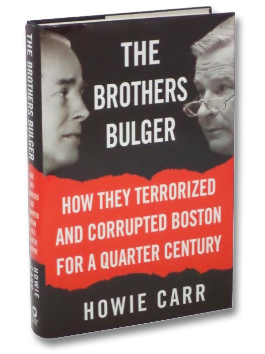 Image for The Brothers Bulger: How They Terrorized and Corrupted Boston for a Quarter Century