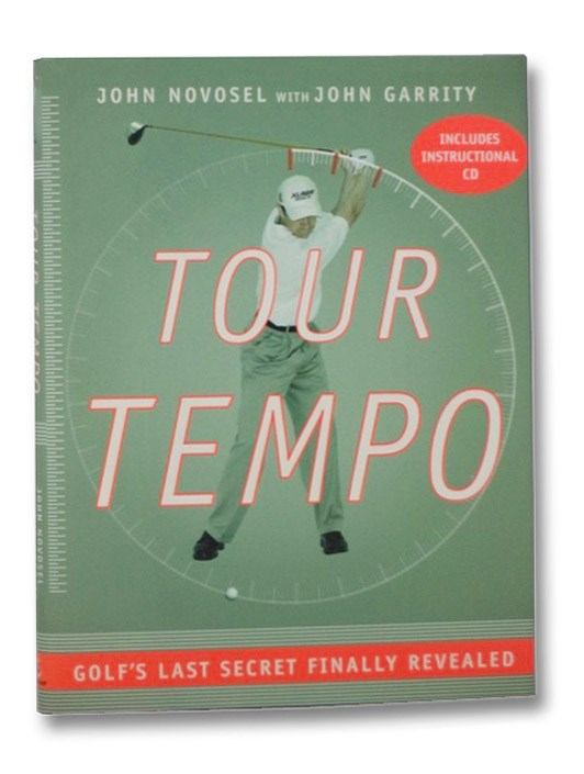 Image for Tour Tempo: Golf's Last Secret Finally Revealed (Includes Instructional CD)
