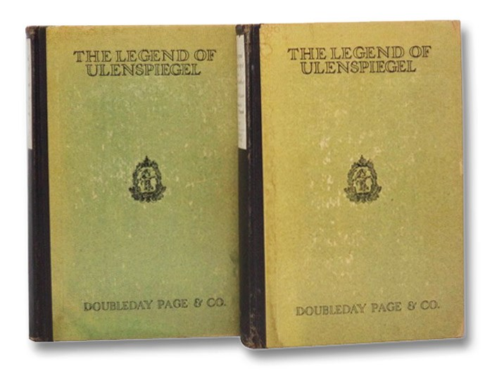 Image for The Legend of Ulenspiegel and Lamme Goedzak and Their Adventures Heroical, Joyous, and Glorious in the Land of Flanders and Elsewhere, in Two Volumes