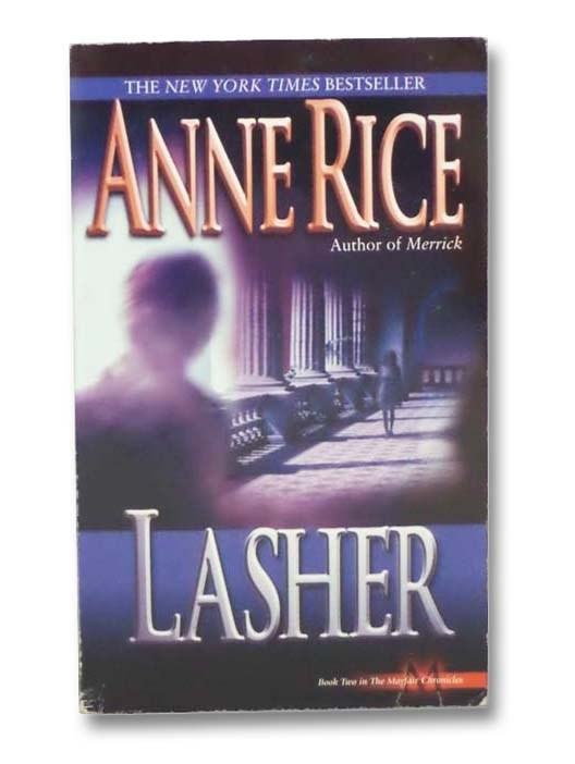 Image for Lasher: Lives of the Mayfair Witches (Book Two in the Mayfair Chronicles)