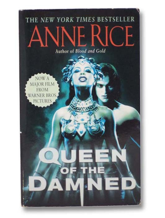 Image for The Queen of the Damned (The Vampire Chronicles, Book 3) (Movie Tie-In Edition)