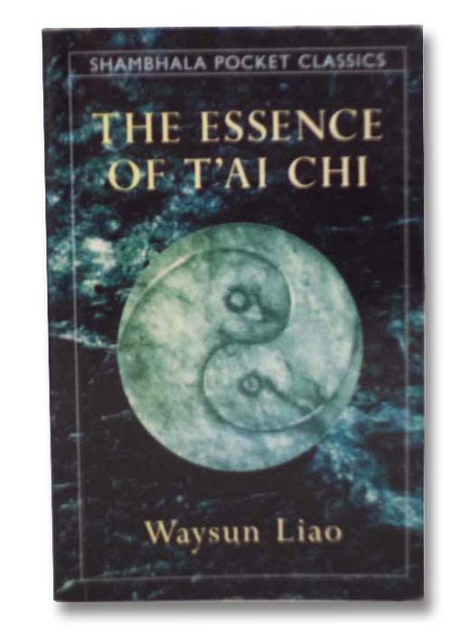 Image for The Essence of T'ai Chi (Shambhala Pocket Classics)
