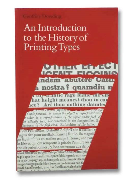 Image for An Introduction to the History of Printing Types: An Illustrated Summary of the Main Stages in the Development of Type Design from 1440 up to the Present Day - An Aid to Type Face Identification