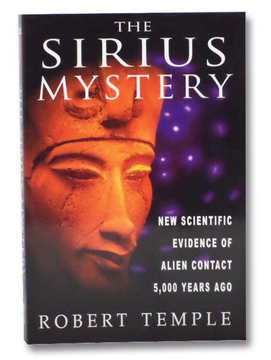 Image for The Sirius Mystery: New Scientific Evidence of Alien Contact 5,000 Years Ago