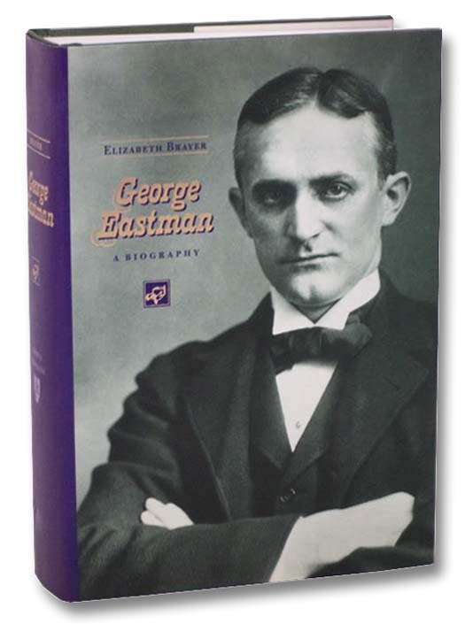 Image for George Eastman: A Biography