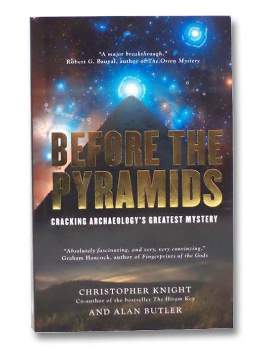 Image for Before the Pyramids: Cracking Archaeology's Greatest Mystery