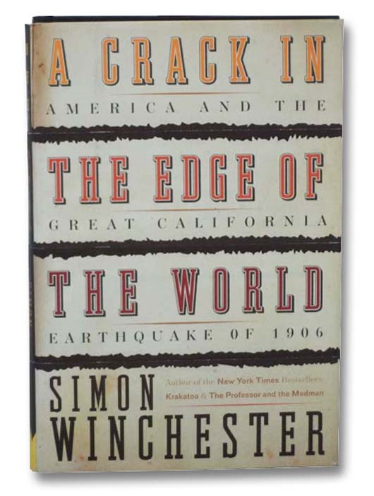 Image for A Crack in the Edge of the World: America and the Great California Earthquake of 1906