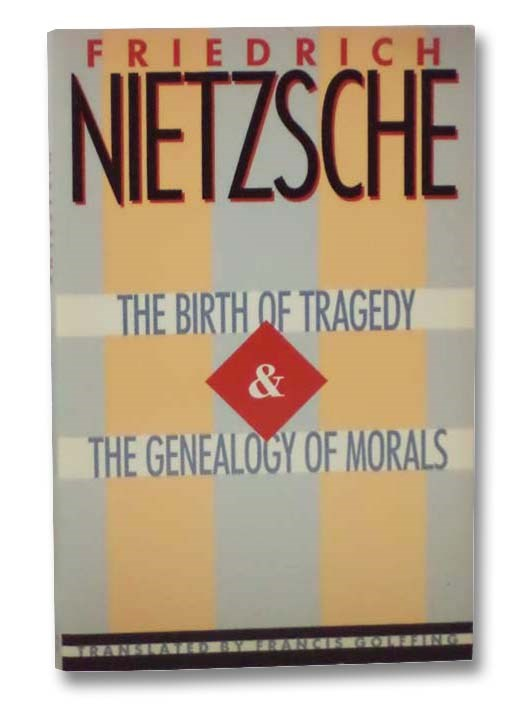 Image for The Birth of Tragedy and The Genealogy of Morals