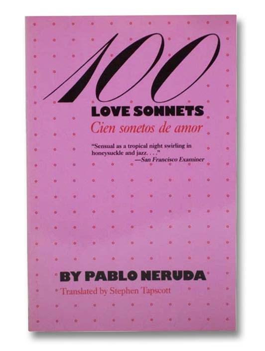 Image for 100 Love Sonnets / Cien Sonetos de Amor (The Texas Pan American Series)