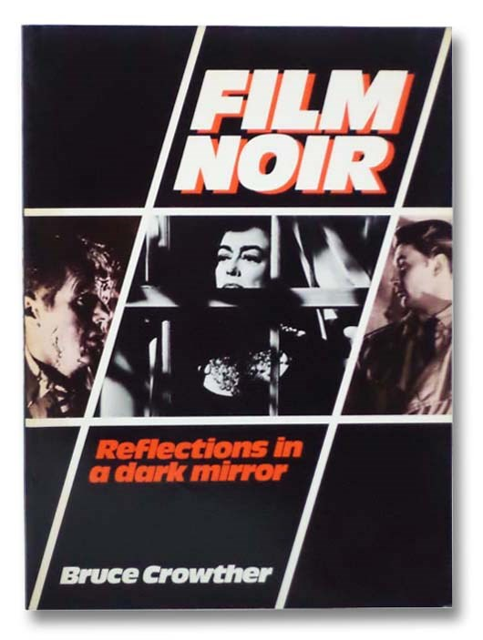 Image for Film Noir: Reflections in a Dark Mirror