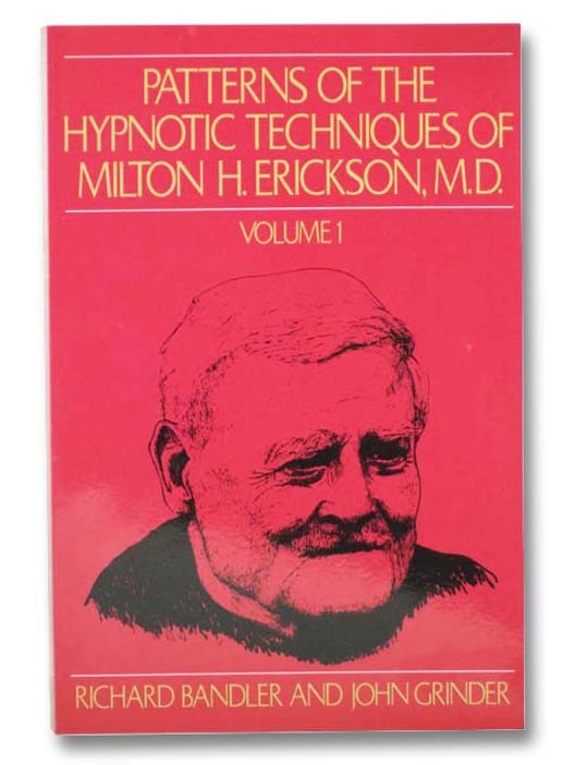 Image for Patterns of the Hypnotic Techniques of Milton H. Erickson, M.D. (Volume 1)