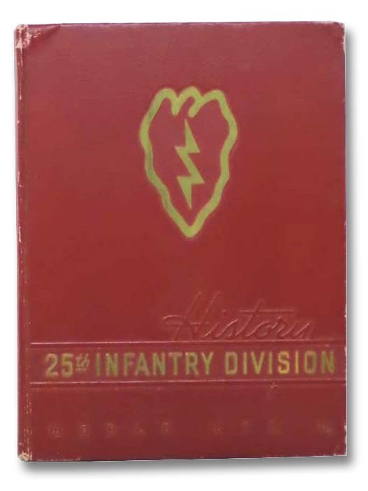 Image for The 25th [Infantry] Division and World War 2 [II]