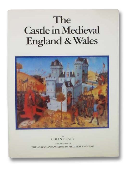 Image for The Castle in Medieval England & Wales