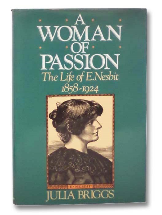 Image for A Woman of Passion: The Life of E. Nesbit, 1858-1924